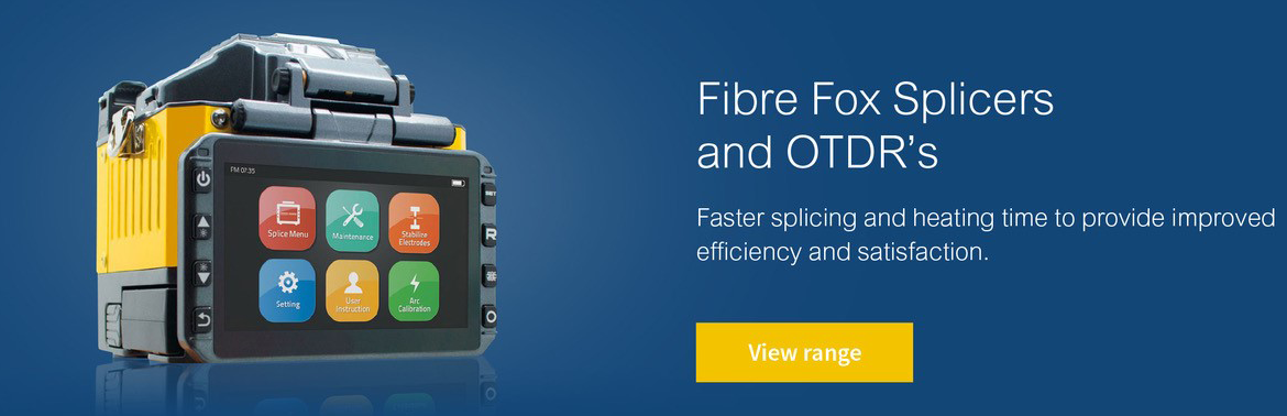 Fibre Fox Splicers & OTDR